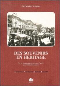 Des souvenirs en héritage. Vie et personnages de la ville d'Aoste de l'entre-deux-guerres - Germaine Lugon - copertina