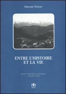 Entre l'histoire et la vie - Vincent Trèves - copertina