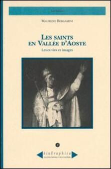 Les saints en Vallée d'Aoste. Leurs vies et images