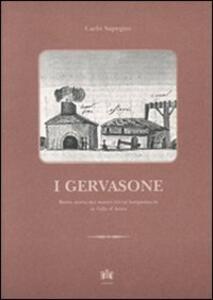 I Gervasone. Breve storia dei maestri ferrai bergamaschi in Valle d'Aosta - Carlo Sapegno - copertina