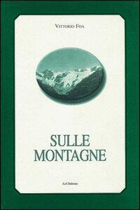 Sulle montagne - Vittorio Foa - copertina