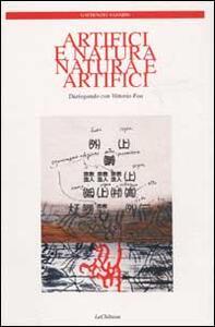 Artifici e natura, natura e artifizi. Dialogando con Vittorio Foa - Nazario Gaudenzio - copertina