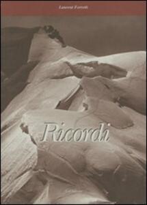 Ricordi. Lettera del bisnonno montanaro a nipoti e pronipoti della grande città - Laurent Ferretti - copertina
