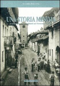 Una storia minima. Lombardore e i suoi abitanti nel Novecento italiano - Aleardo Fioccone - copertina