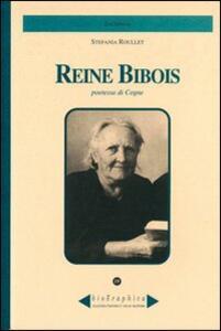 Reine Bibois. Poetessa di Cogne - Stefania Roullet - copertina