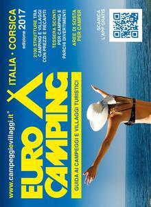 Guida Eurocamping Italia e Corsica. Guida ai campeggi e villaggi turistici in Italia e Corsica - copertina