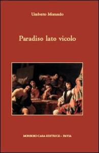 Paradiso lato vicolo - Umberto Morando - copertina