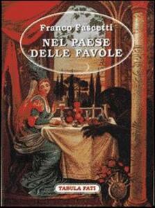 Nel paese delle favole - Franco Fascetti - copertina