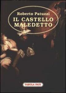 Il castello maledetto - Roberto Patuzzi - copertina