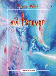 Mia forever