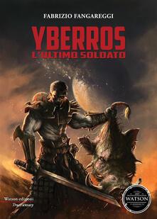 Voluntariadobaleares2014.es Yberros. L'ultimo soldato Image