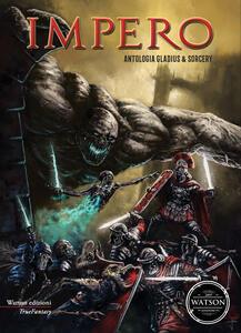 Impero. Antologia gladius & sorcery - copertina