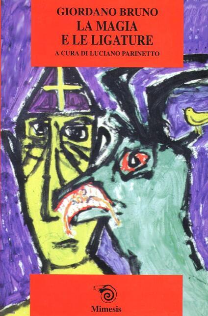 La magia e le ligature - Giordano Bruno - copertina