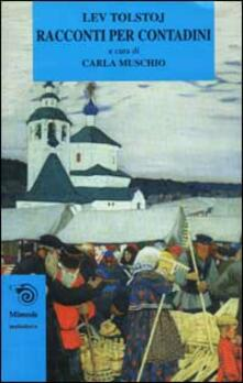 Racconti per contadini - Lev Tolstoj,Prem Chand - copertina