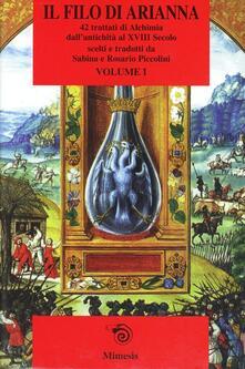 Lpgcsostenible.es Il filo di Arianna. 42 trattati alchemici. Vol. 1 Image