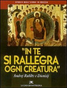 Storia dell'icona in Russia. Vol. 2: In te si rallegra ogni creatura. - copertina