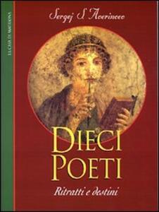 Dieci poeti: ritratti e destini - Sergej S. Averincev - copertina