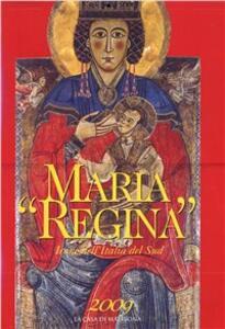 Maria «Regina». Icone dell'Italia del sud - Valentino Pace,Michel Berger - copertina