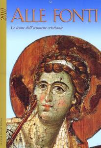 Alle fonti. Le icone dell'ecumene cristiana - copertina
