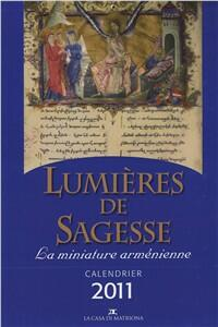 Lumi di sapienza. Le miniature armene. Ediz. francese - Sejranus Manukjan,Zaruhi Hakobjan,Alberto Peratoner - copertina