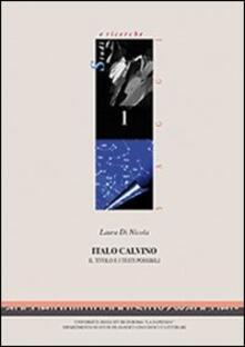 Steamcon.it Italo Calvino. Il titolo e i testi possibili Image