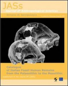 Catalogue of italian fossil human remains from the palaeolithic to the mesolithic - copertina