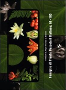 Famiglie di piante vascolari italiane: 91-105 - Palmer Marchi,Elettra Pepe D'Amato,Giovanni Bianchi - copertina