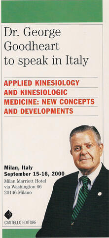 Dr. George Goodheart to speak in Italy. Applied kinesiology and kinesiologic medicine: new concepts and developments