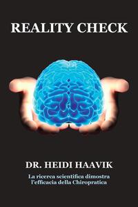 Reality check. La ricerca scientifica dimostra l'efficacia della chiropratica - Heidi Haavik - copertina