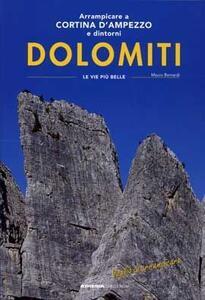Arrampicare a Cortina d'Ampezzo. Ediz. italiana e tedesca