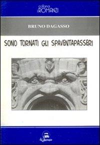 Sono tornati gli spaventapasseri - Dagasso Bruno - wuz.it