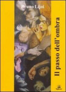 Il passo dell'ombra - Bruno Lijoi - copertina
