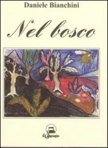 Nel bosco - Daniele Bianchini - copertina