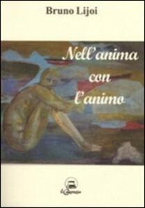 Nell'anima con l'animo - Bruno Lijoi - copertina