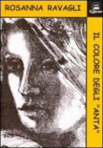 Il colore degli anta - Rosanna Ravagli - copertina