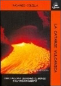 La catarsi vulcanica - Radames Colella - copertina
