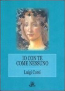 Io con te come nessuno - Luigi Corsi - copertina