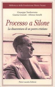 Processo a Silone. La disavventura di un povero cristiano - copertina