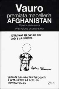 Premiata macelleria Afghanistan. Vignette dalla guerra - Vauro Senesi - copertina
