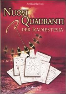 Nuovi quadranti per radiestesia - Sibilla della Scala - copertina