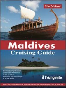 Maldives. Cruising guide - Max Molteni - copertina