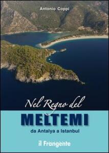 Nel regno del Meltemi da Antalya a Istanbul - Antonio Coppi - copertina