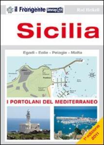Sicilia. Isole Egadi, Eolie, Pelagie e Malta - Rod Heikell - copertina