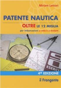Patente nautica oltre le 12 miglia per imbarcazioni a vela e a motore - Miriam Lettori - copertina