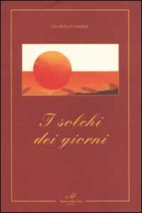 I solchi dei giorni - Nicoletta Corsalini - copertina