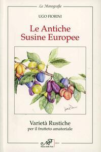 Le antiche susine europee. Varietà rustiche per il frutteto amatoriale