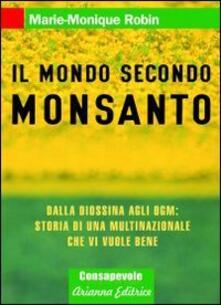 Steamcon.it Il mondo secondo Monsanto. Dalla diossina agli OGM: storia di una multinazionale che vi vuole bene Image