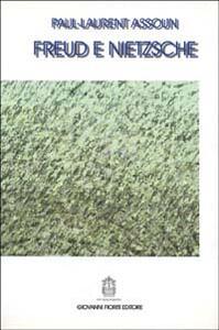 Freud e Nietzsche - Paul-Laurent Assoun - copertina