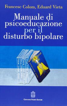 Manuale di psicoeducazione per il disturbo bipolare.pdf