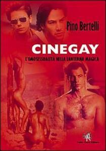Cinegay. Omosessualità nella lanterna magica